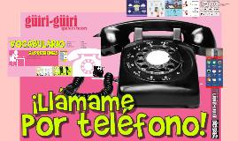 10 LLAMADAS TELEFÓNICAS GÜIRI-GÜIRI