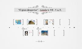 """""""El gran despertar"""" - Grecia S. VII - V a.E."""