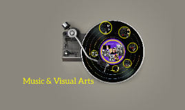 Music & Visual Arts