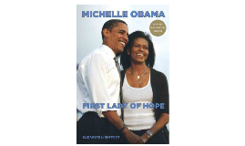 Michelle Obama: First Lady of Hope by Elizabeth Lightfoot