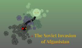 The Soviet Invasion of Afganistan