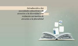 Introducción a las necesidades educativas y la atención a la