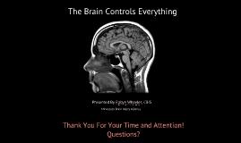 The Brain Controls Everything ( Belle Plaine and Jordan Public Schools)