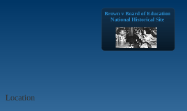 Brown v Board of Education National Historical Site