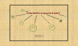 A vida familiar na época de D. João V