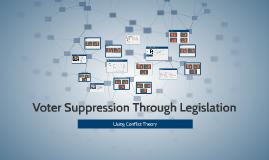 Copy of Voter Suppression Through Legislation