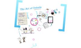 Copy of The Art of Debate
