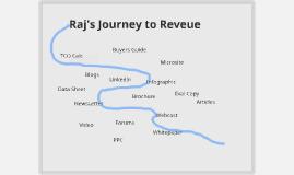 Raj's Journey to Reveue