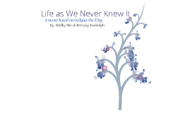 Life as We Never Knew It