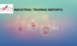 INDUSTRIAL TRAINING REPORTS