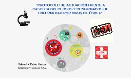 PROTOCOLO ACTUACIÓN FRENTE A CASO DE ÉBOLA