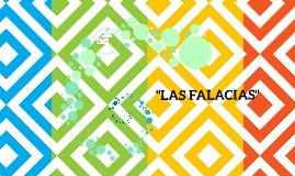 """""""LAS FALACIAS"""""""