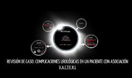 Asociación VACTERL: Reporte de un caso clínico