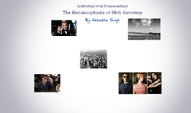 The Metamorphosis of Nick Carraway