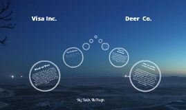 Visa and Deer Co.