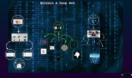 Bitcoin & Deep Web