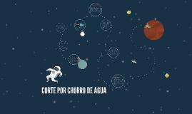 Copy of CORTE POR CHORRO DE AGUA