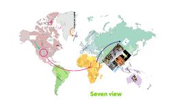 Seven view