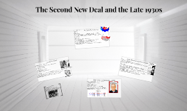 202 - The Second New Deal and the Late 1930s