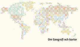 Om Geografi och kartor