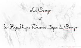Le Congo et la République Démocratique du Congo