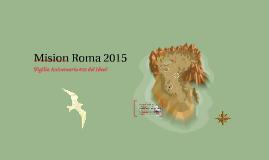 Mision Roma 2015