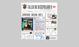 TALLER DE DISCIPULADO II
