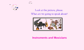 Instruments and Musicians