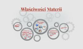 Właściwości Materii