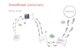 Transitional Conference Presentation