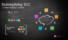Reimagining RCC