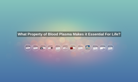 Science Solutions Final: Blood Plasma