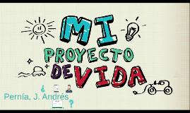 Pernía, J. Andrés - Proyecto de vida.