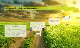 La Vegetación y la fuana