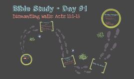 Bible Study - Day #1