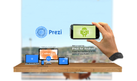 Presenting Prezi for Android