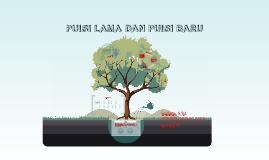 Copy of PUISI LAMA DAN PUISI BARU