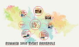 Summer 2015 Event Schedule
