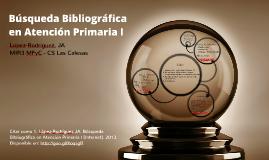 Búsqueda Bibliográfica en Atención Primaria