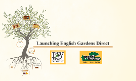 Launching English Gardens Direct