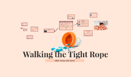 Copy of Walking the Tight Rope