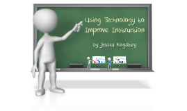 Using Technology to Improve Instruction