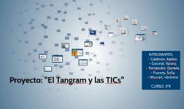 """Proyecto: """"El Tangram y las TICs"""""""