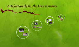 Artifact analysis: the Han Dynasty