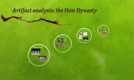Artifact analysis: the Han Dynasty