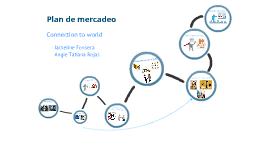 Plan de mercadeo - Connection to world