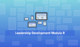 Leadership Development Module B