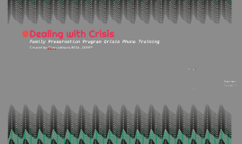 Dealing with Crisis