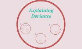 Explaining Deviance