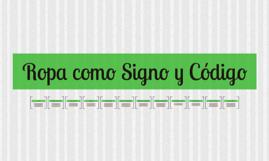 Copy of Ropa como Signo y Código